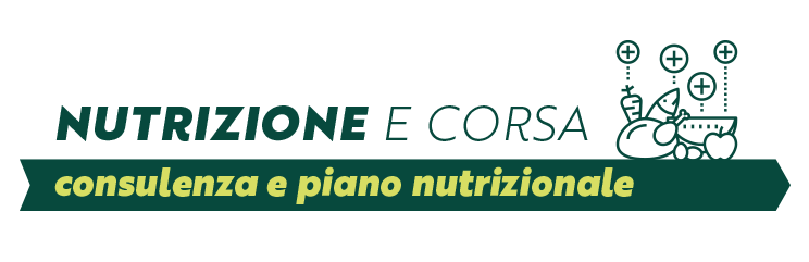 Nutrizione: consulenza e programma nutrizionale per la corsa